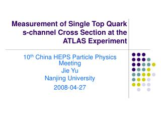 10th China HEPS Particle Physics Meeting - Nanjing University
