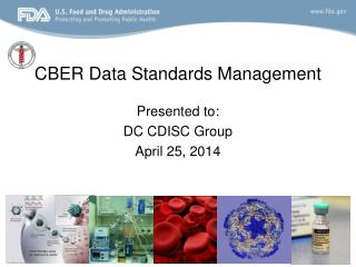 CBER Data Standards Management