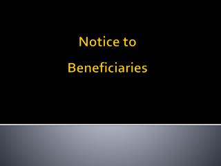 Notice to Beneficiaries