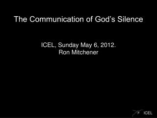 The Communication of God�s Silence
