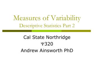 Measures of  Variability Descriptive Statistics Part 2