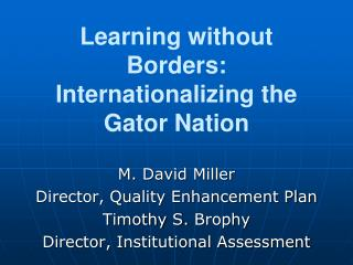 Learning  without  Borders: Internationalizing the Gator Nation