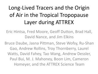 Long-Lived Tracers and the Origin of Air in the Tropical Tropopause Layer during ATTREX