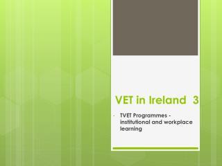 VET in Ireland  3