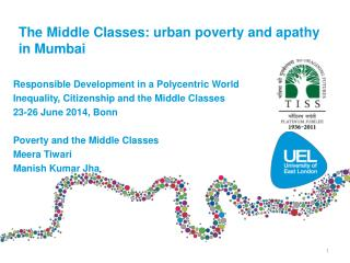 The Middle Classes: urban poverty and apathy in Mumbai