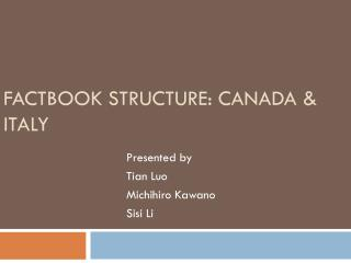 Factbook  Structure: Canada & Italy