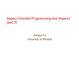 Aspect-Oriented Programming and AspectJ (part 2)