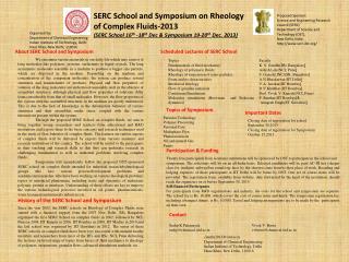 SERC School  and  Symposium  on  Rheology  of Complex Fluids-2013