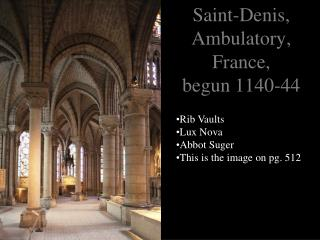 Saint-Denis, Ambulatory, France,  begun 1140-44