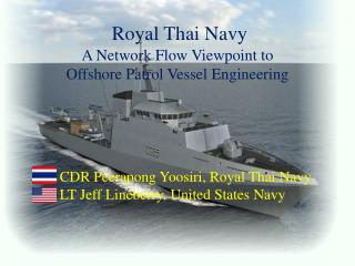 Royal Thai Navy A Network Flow Viewpoint to  Offshore Patrol Vessel Engineering