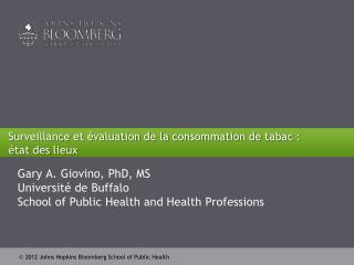 Surveillance et évaluation de la consommation de  tabac :  état des lieux