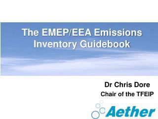 The EMEP/EEA Emissions Inventory Guidebook