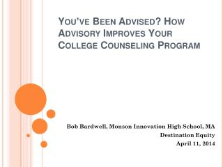 You've Been Advised? How Advisory Improves Your College Counseling Program
