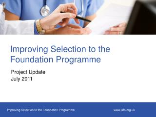 Improving Selection to the Foundation Programme