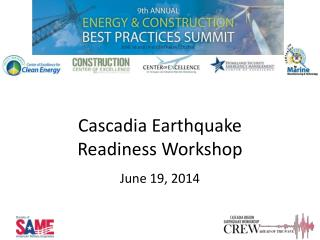 Cascadia  Earthquake  Readiness Workshop