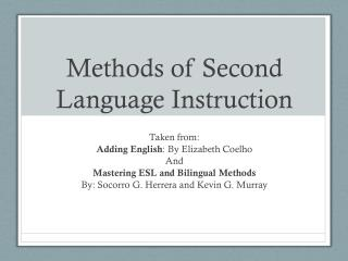 Methods of Second Language Instruction