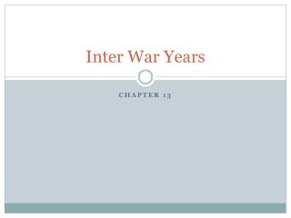 Inter War Years