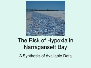 The Risk of Hypoxia in Narragansett Bay