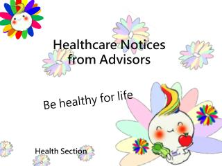 Healthcare Notice s from Advisors
