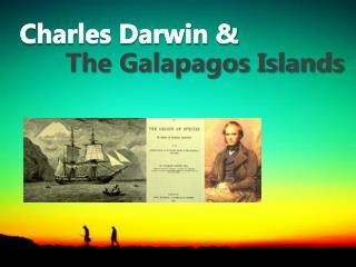 Charles Darwin &