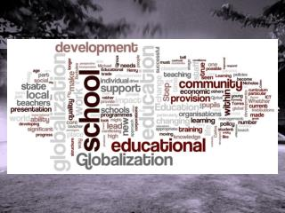 Educational Leadership  in  an  Age of Globalisation David Williams