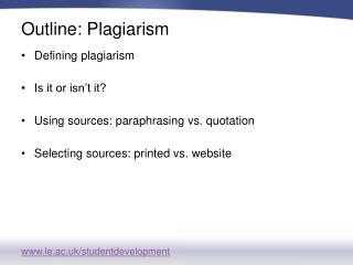 Outline:  Plagiarism