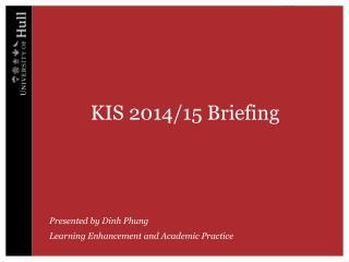 KIS 2014/15 Briefing