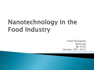 Nanotechnology in the Food Industry