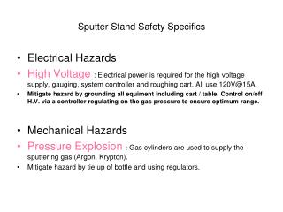 Sputter Stand Safety Specifics