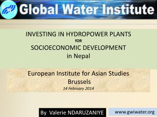 INVESTING IN HYDROPOWER PLANTS  f OR SOCIOECONOMIC DEVELOPMENT in  Nepal