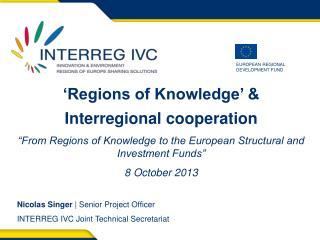 'Regions of Knowledge' &  Interregional cooperation