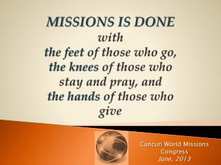 Cancun World Missions Congress June, 2013