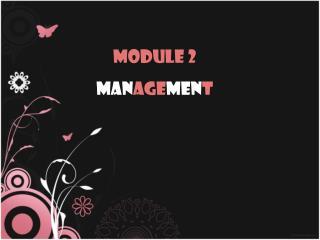Module 2 Man age men t