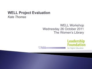 WELL Project Evaluation Kate Thomas