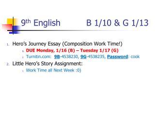 9 th  English       B 1/10 & G 1/13