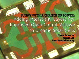 Adding Interstitial Layers For Improved Open-Circuit Voltage in Organic Solar Cells