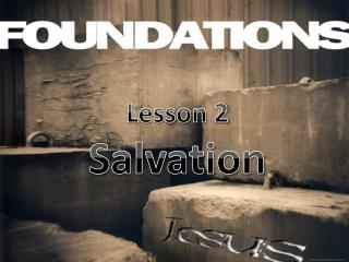 Lesson 2 Salvation