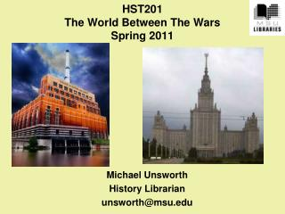 HST201 The World  Between The  Wars Spring 2011