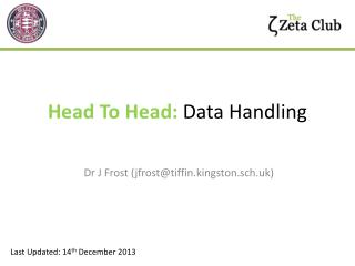 Head To Head:  Data Handling