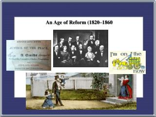 An Age of Reform (1820–1860