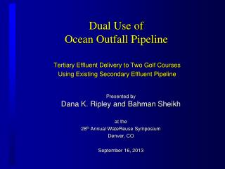 Dual Use of  Ocean Outfall Pipeline
