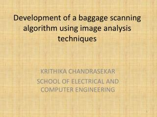 Development of a baggage scanning algorithm using image analysis techniques