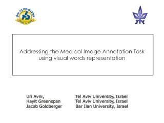 Addressing the Medical Image Annotation Task using visual words representation