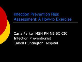 Infection Prevention Risk Assessment