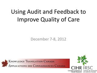 Using Audit and Feedback to Improve Quality of Care