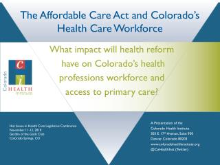 The Affordable Care Act and Colorado's Health Care Workforce