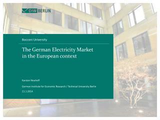 The German Electricity Market in the European context