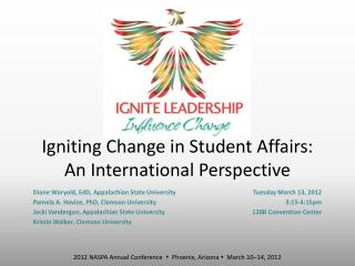 Igniting Change in Student Affairs: An International Perspective