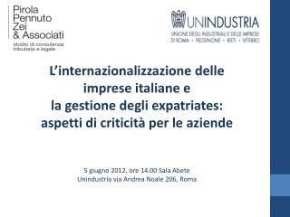 L�internazionalizzazione delle imprese italiane e  la gestione degli  expatriates :