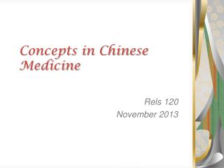 Concepts in Chinese Medicine